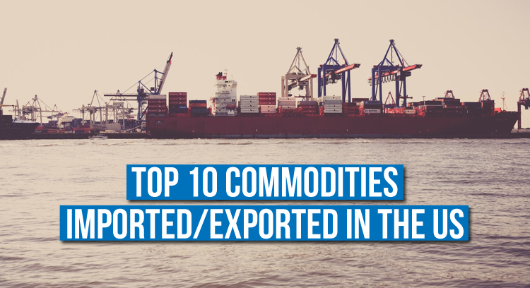 top 10 commodities