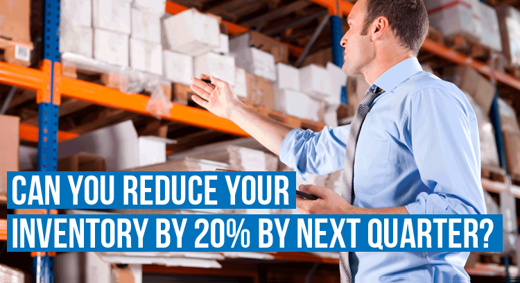 Inventory Health: Can You Reduce Your Inventory By 20% By Next Quarter?